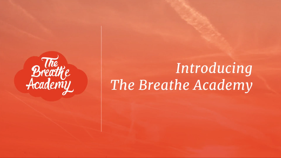 Introducing the Breathe Academy